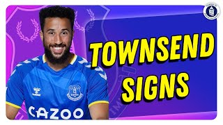 Everton Sign Andros Townsend