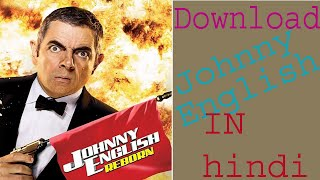 how to download johnny english strikes again full movie in hindi dubbed HD quality