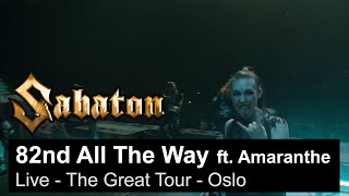 SABATON - 82nd All The Way ft. Amaranthe (Live - The Great Tour - Oslo)