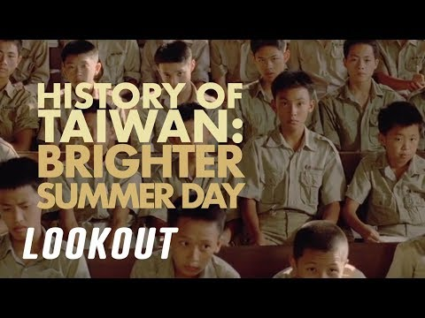 a-history-of-taiwan:-brighter-summer-day---the-lookout-#15