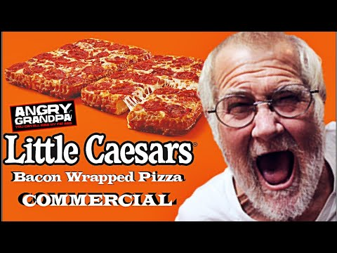 "Angry Grandpa ""Little Caesars Bacon Wrapped Pizza"" 
