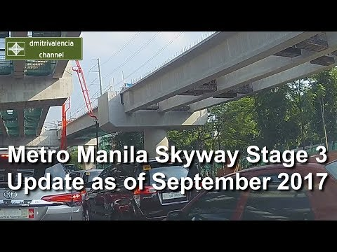 Metro Manila Skyway Stage 3 update as of September 2017