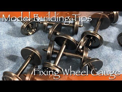Model Building Tips – Fixing Wheel Gauge