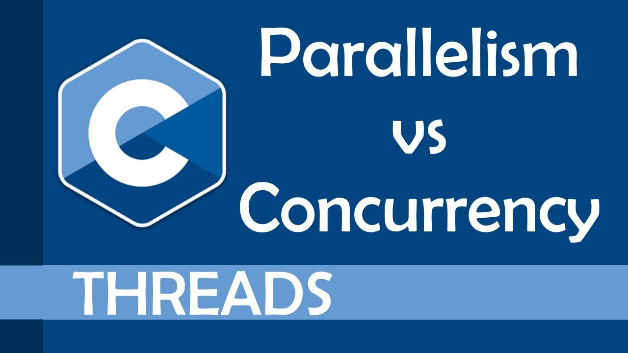 Parallelism vs Concurrency