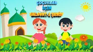 Çocuklar İçin Salavat-ı Şerif  Allahümme Salli Ala Seyyidina Muhammed اللهم صلي علي سيدنا محمد