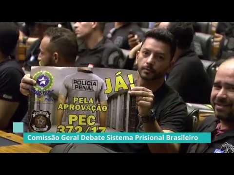 Comissão Geral debate crise no sistema penitenciário - 29/05/19
