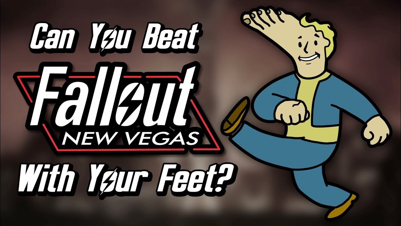 Can You Beat Fallout New Vegas With Your Feet? thumbnail