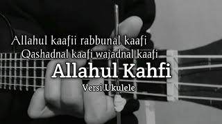 ALLAHUL KAHFI - Versi Ukulele Senar 4 By Windy M