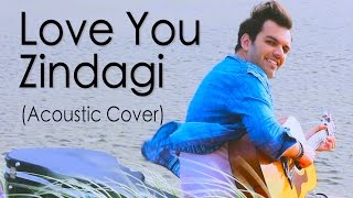 Download Hindi Video Songs - Love You Zindagi - Dear Zindagi (Acoustic Cover) | Avish Sharma