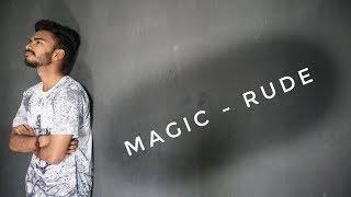 MAGIC-RUDE| DANCE CHOREOGRAPHY|By Amitesh Lohit