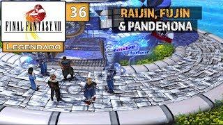 Final Fantasy VIII #36 - Raijin, Fujin & GF Pandemona (Legendado em Português)