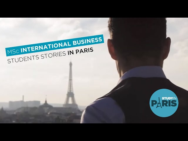 Students Stories in Paris : MSc International Business