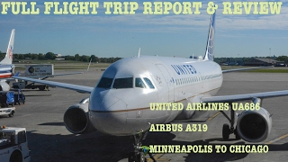 #40: UNITED Airbus A319   FLIGHT REPORT & REVIEW   Minneapolis to Chicago O'Hare   Economy