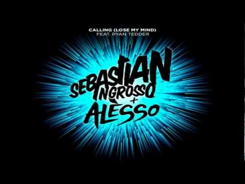 Sebastian Ingrosso, Alesso ft Ryan Tedder - Calling (Lose My Mind)