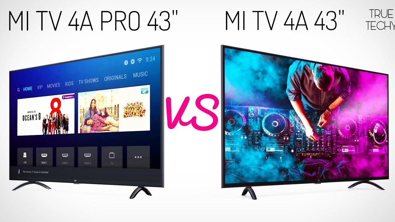 Mi Tv 4A Pro vs Mi Tv 4A 43 Inches,Mi Tv 4A Pro 43