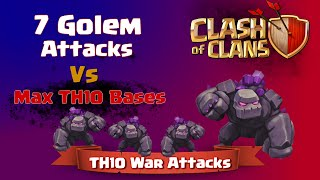 Clash of Clans | 7 Golems Attack Strategy Vs Max TH10 Bases in Clash of Clans