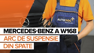 Montare Arc fata spate și față MERCEDES-BENZ A-CLASS: tutorial video