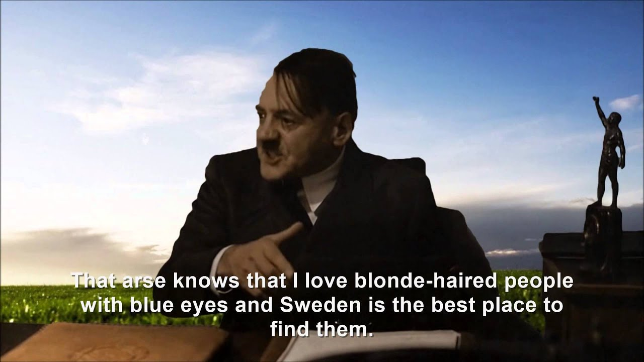 Hitler is informed he's in Sweden
