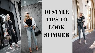 10 STYLE TIPS TO HELP YOU LOOK SLIMMER | FASHION TIPS FOR WOMEN OVER 40