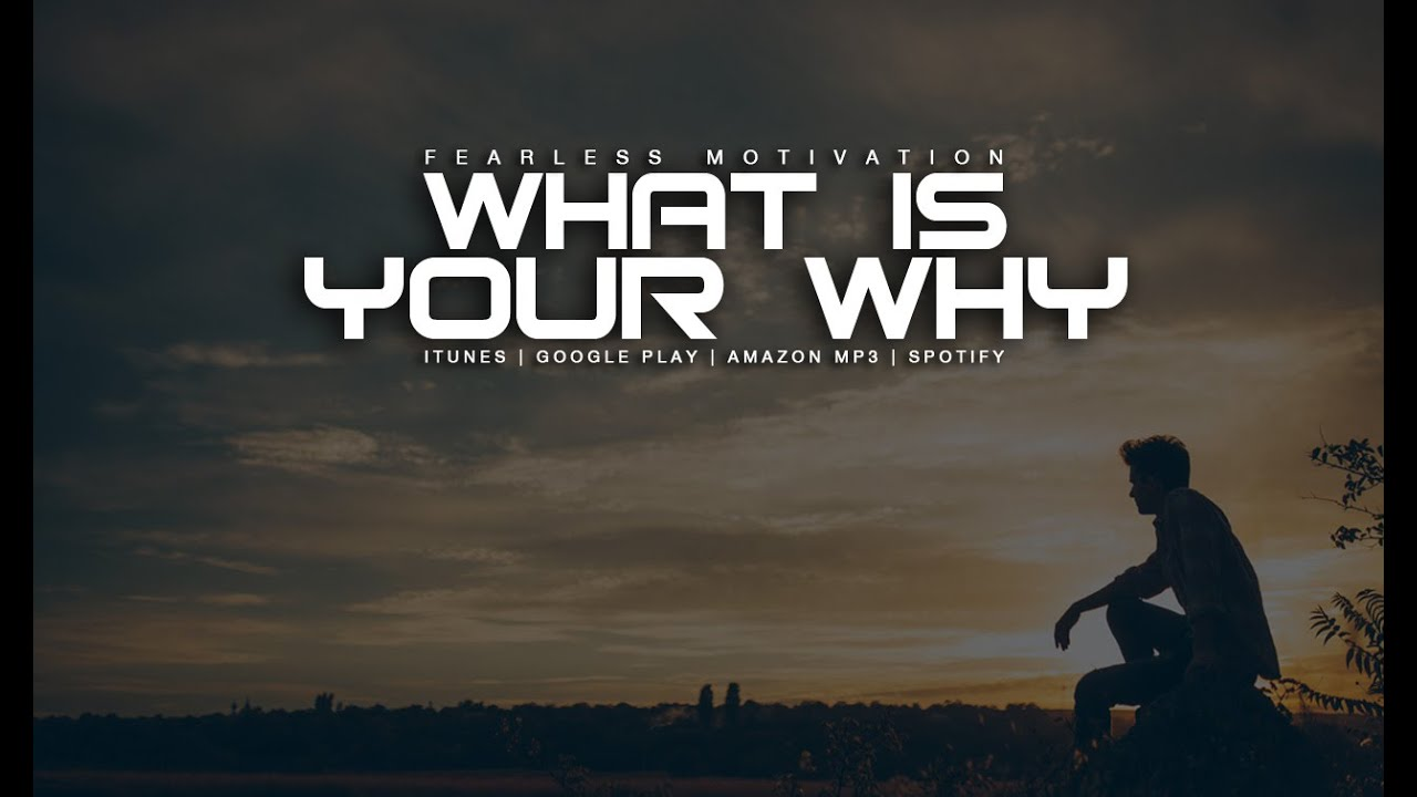 What Is Your WHY - Motivational Video - YouTube