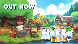 Hokko Life Launch Trailer - OUT NOW in Steam Early Access!