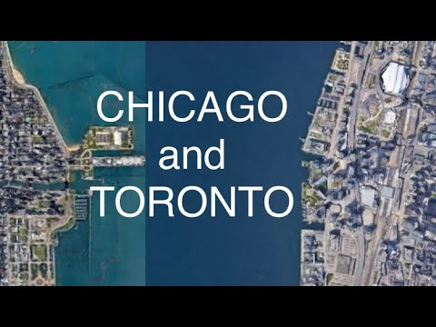 Chicago Vs. Toronto: 10 Geographical Similarities