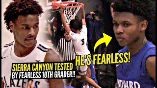 Sierra Canyon TESTED By FEARLESS 10th Grader!! Bronny James Shows RANGE & BJ Boston SNAPS AGAIN!