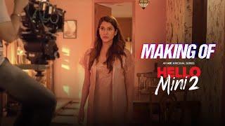 Making of Hello Mini 2   Behind the Scenes   Anuja Joshi   MX Original Series   MX Player