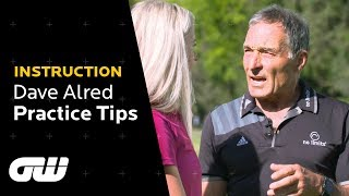 Dave Alred: Do THIS and STOP Practising the Wrong Way | Instruction | Golfing World
