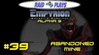 """Empyrion Alpha 5 - #39 - """"Abandoned Mine"""" - Empyrion Galactic Survival Gameplay Let's Play"""