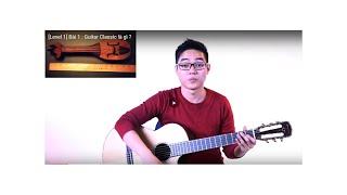 [Level 1] Bài 1 : Guitar Classic là gì ?