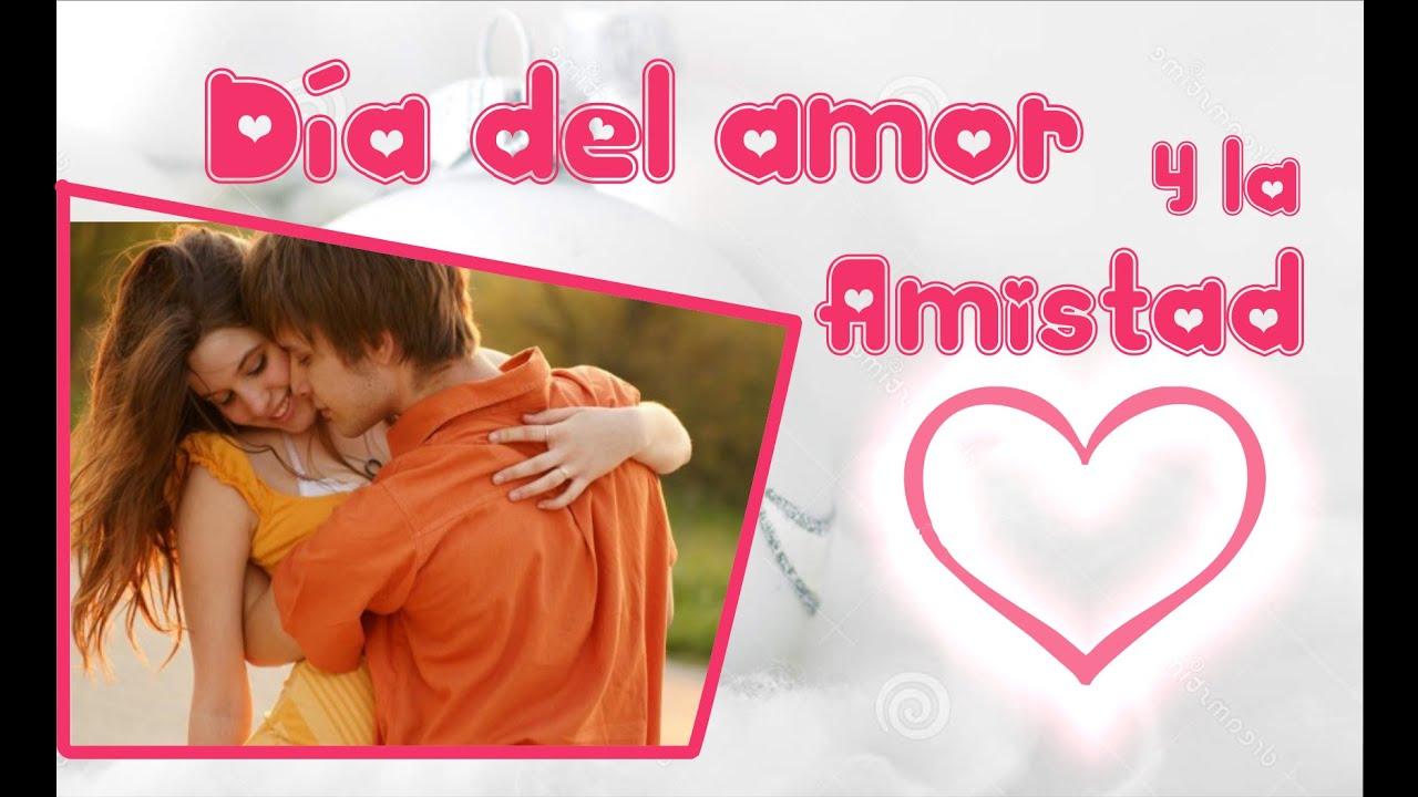 Da del amor y la amistad SAN VALENTN Frases por el da del amor Palabras bonitas de amor
