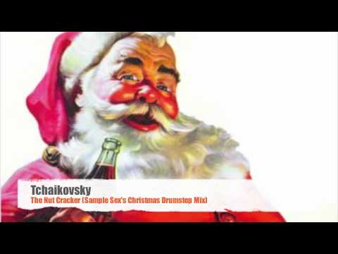 Tchaikovsky - The Nut Cracker (Sample Sex's Christmas Drumstep Mix) [FREE DOWNLOAD!!!]