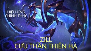 [Trailer] Hiệu ứng chính thức của Zill Cựu Thần Thiên Hà
