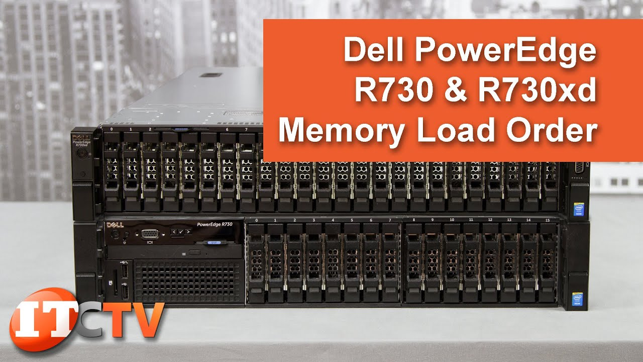 Dell PowerEdge R730 & R730xd Memory Load Order