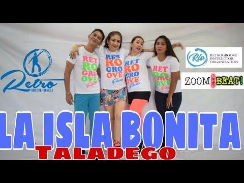 LA ISLA BONITA by Taladego   RetroGroove Fitness   ZTTB elites   Toots Ensomo