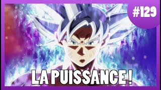 La Puissance - Dragon Ball Super #129