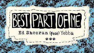 Ed Sheeran - Best Part Of Me ft.YEBBA Live At Abbey Road (lyrics)