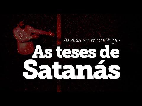 Monólogo - As teses de Satanás