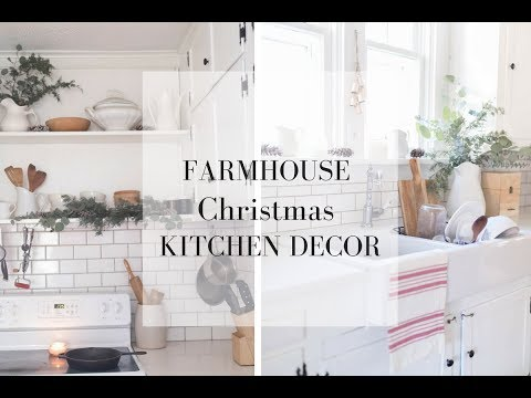 Decorate with Me Christmas Kitchen Farmhouse Style