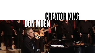 Creator King (Official Live Video) - Don Moen