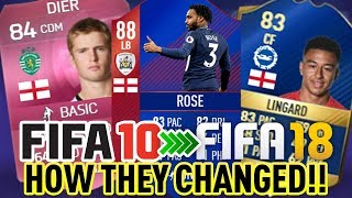 FIFA 10-18 - ENGLAND WORLD CUP SQUAD, HOW THEY CHANGED IN FUT! #2
