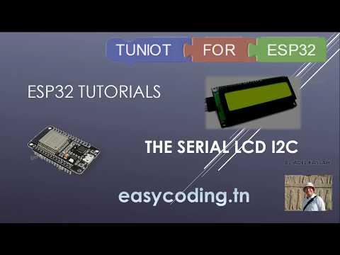 ESP32 tutorial 8: The serial LCD I2C
