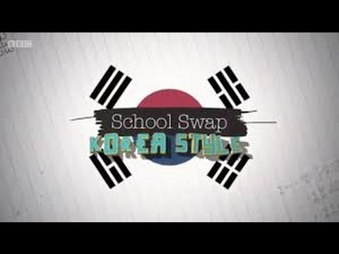 School Swap - Korea Style, Episode 2 ✪ Best Documentary 2017