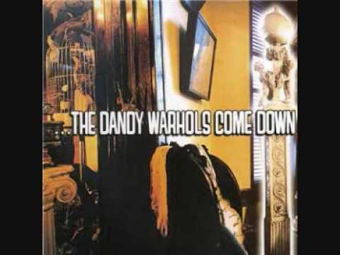 Dandy Warhols - Cool as Kim Deal