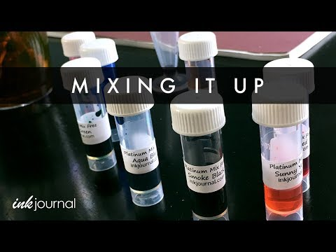 Mixing it Up Using Platinum Mix Free Fountain Pen Inks
