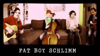 Fat Boy Schlimm - Blockflöte des Todes