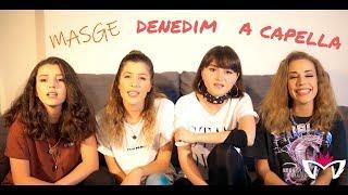 MASGE - DENEDİM A CAPELLA (Tepki Cover).mp3