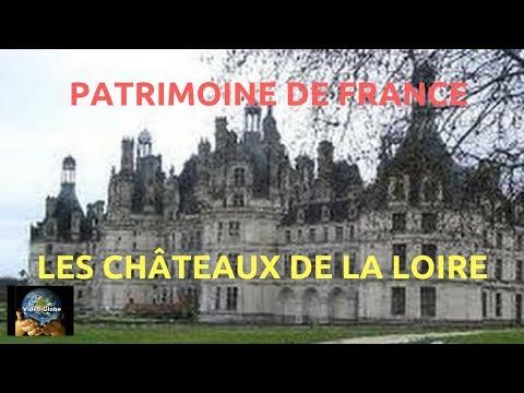 Patrimoine de France les principaux chateaux  renaissance de la Loire