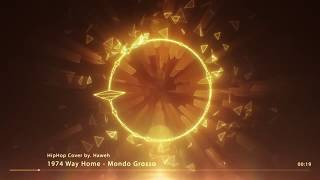 Mondo Grosso - 1974 Way Home (Beat Cover)